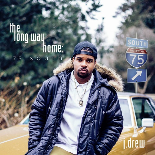 J Drew The Long Way Home 75 South