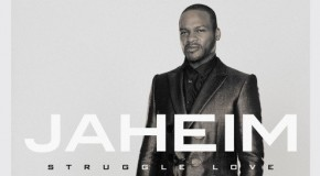 Album Review: Jaheim – Struggle Love