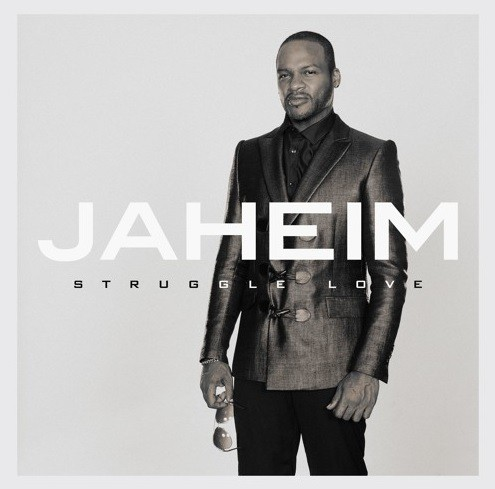 Jaheim Struggle Love Album Cover Art
