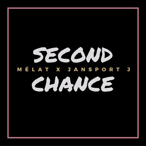 Melat Second Chance