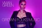New Video: Vivian Green – Grown Folks Music