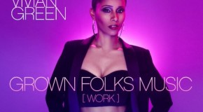 New Video: Vivian Green – Grown Folks Music