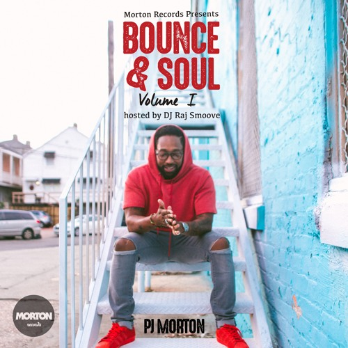 PJ Morton Bounce and Soul Volume 1 Mixtape