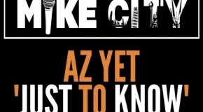 Rare Gem: Az Yet – Just to Know (Produced by Mike City) (Unreleased)