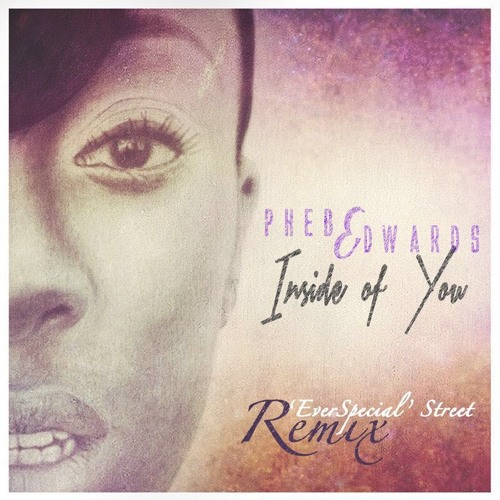 Phebe Edwards Inside of You