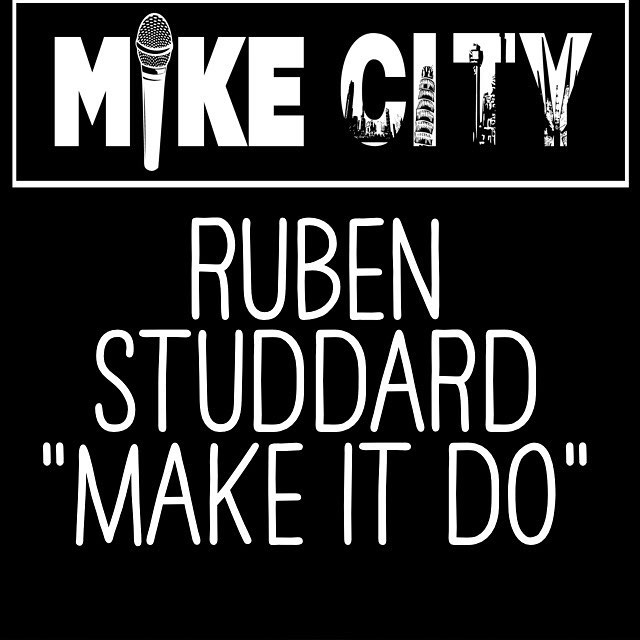 Ruben Studdard Make it Do Mike City