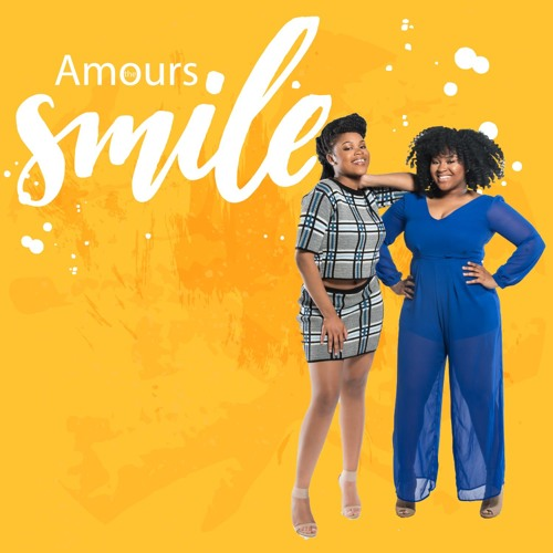 The Amours Smile