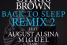 New Music: Chris Brown – Back To Sleep (Remix #2) Featuring August Alsina, Miguel & Trey Songz