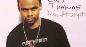 Rare Gem: Carl Thomas – Make it Alright (Remix) (featuring Ness) (Produced by Stevie J.)