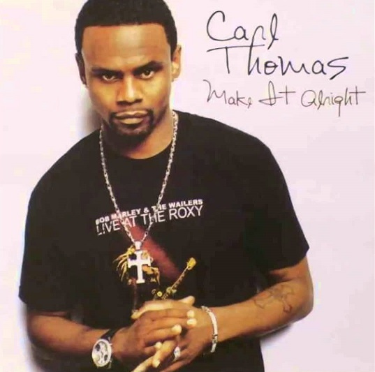 Carl Thomas Make it Alright