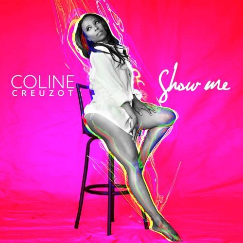 Coline Creuzot Show Me