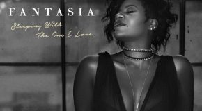 New Video: Fantasia – Sleeping With the One I Love