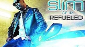 Album Review: Slim of 112 – Refueled