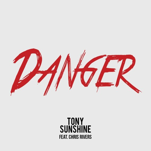 Tony Sunshine Chris Rivers Danger