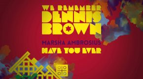New Video: Marsha Ambrosius – Have You Ever (Dennis Brown Cover)