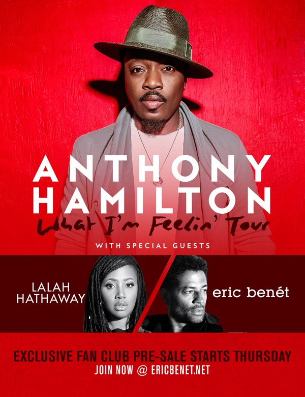 Anthony Hamilton Lalah Hathaway Eric Benet Tour