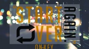 New Music: On-Key – Start Over Again