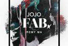 "New Video: JoJo ""FAB"" (featuring Remy Ma)"