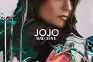 "JoJo Announces ""Mad Love"" Headlining Tour"