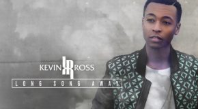 "Kevin Ross to Release ""Long Song Away"" EP This December"