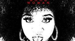 New Music: La'Porsha Renae – Good Woman (Produced by Harmony Samuels)