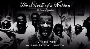 New Music: Anthony Hamilton & Wale – Live Forever