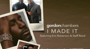 "Gordon Chambers Reveals a Video Preview of Upcoming Album ""Surrender"""