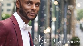 New Videos: Kenny Lattimore – Real Love This Christmas & Home for the Holidays