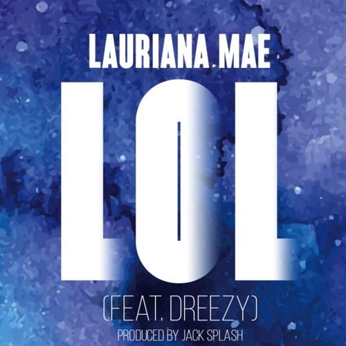 Lauriana Mae LOL
