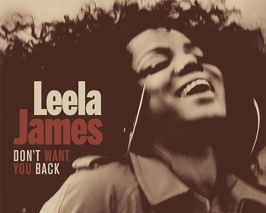 Leela James Don't Want You Back