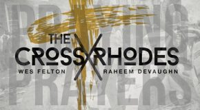 New Video: Raheem DeVaughn & Wes Felton (aka The Crossrhodes) – Praying Prayers