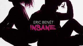 New Video: Eric Benet – Insane