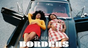 New Music: St. Beauty – Borders