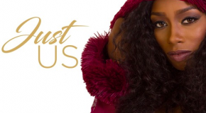 New Video: Ann-Derie – Just Us
