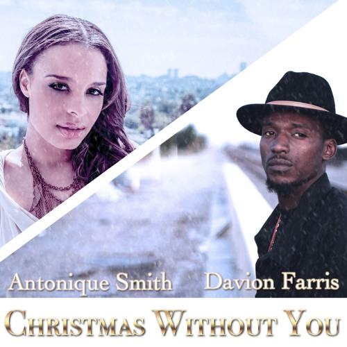 Davion Farris Antonique Smith Christmas Without You