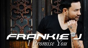 New Video: Frankie J – I Promise You