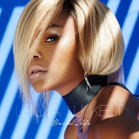 LeToya Luckett Back 2 Life