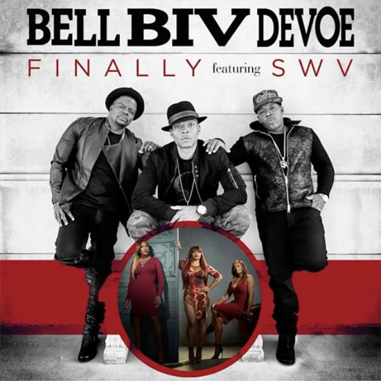 Bell Bid DeVoe Finally SWV