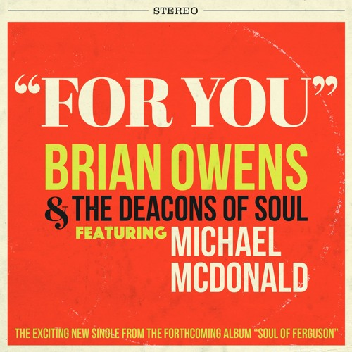 Brian Owens and the Deacons of Soul For You Michael McDonald