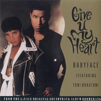 Babyface Toni Braxton Give U My Heart