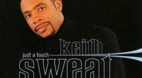 Rare Gem: Keith Sweat – Just a Touch (Stevie J's Bad Boy Remix)