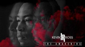 "Stream Kevin Ross' New Album ""The Awakening"""