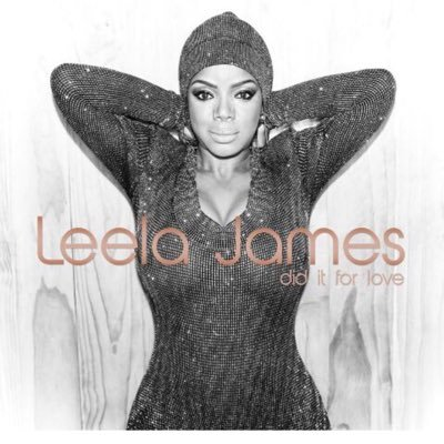 Leela James Did it For Love Album Cover