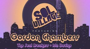 Gordon Chambers to Headline Upcoming Edition of Sol Village Show at SOB's