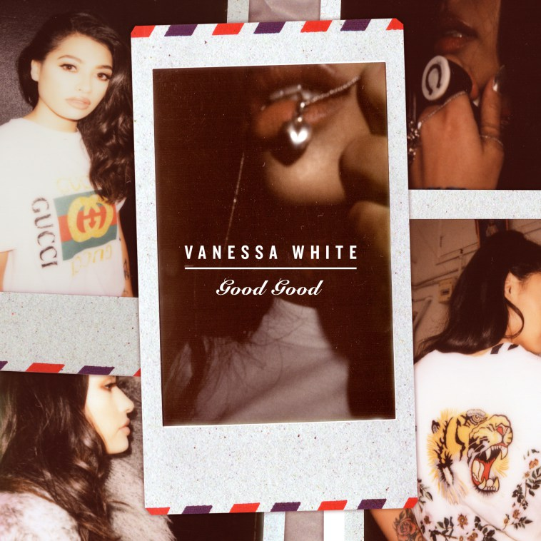 Vanessa White Good Good