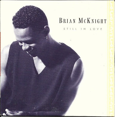 Brian McKnight Still In Love