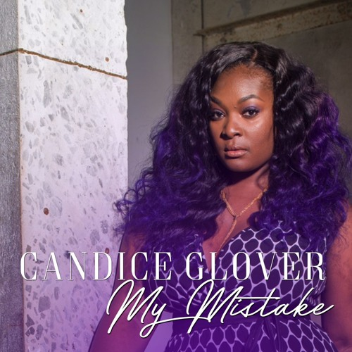 Candice Glover My Mistake