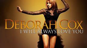 "Deborah Cox Releases ""I Will Always Love You"" Whitney Houston Tribute EP"