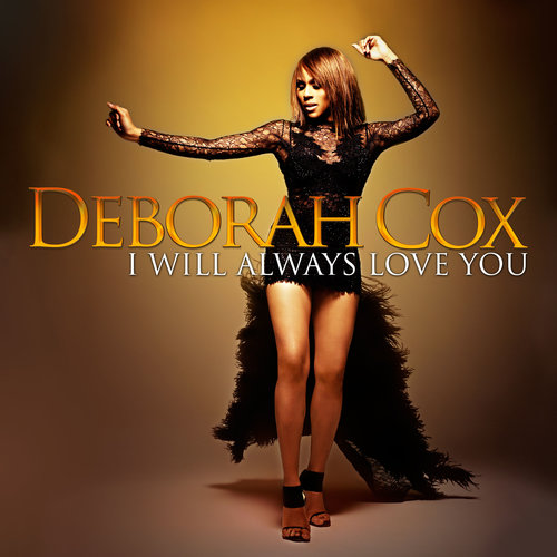 Deborah Cox I Will Always Love You