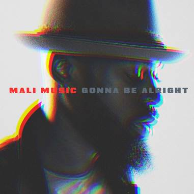 Mali Music Gonna Be Alright